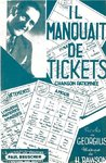 IL MANQUAIT DE TICKETS